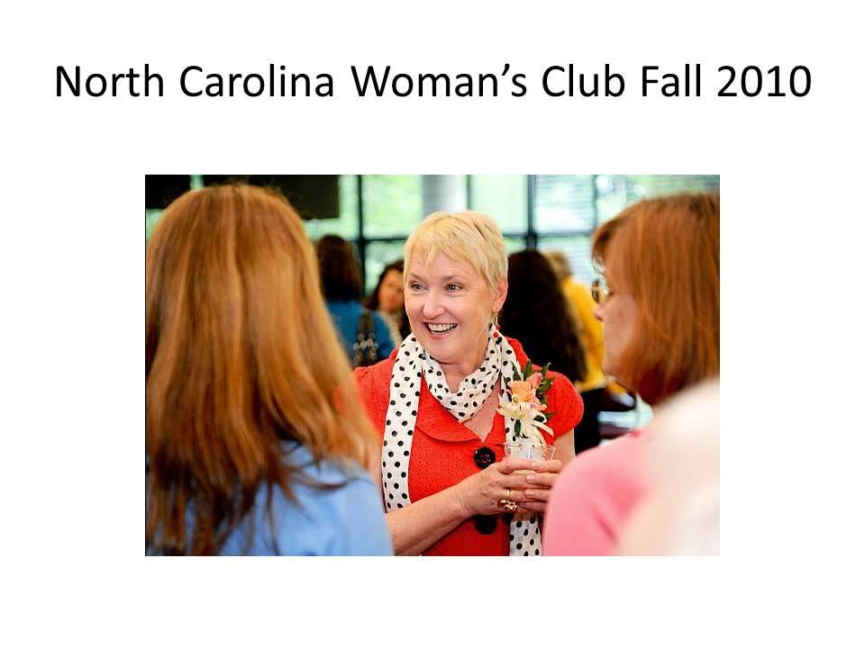 slide-18-north-carolina-womans-club-fall-2010-slide-18